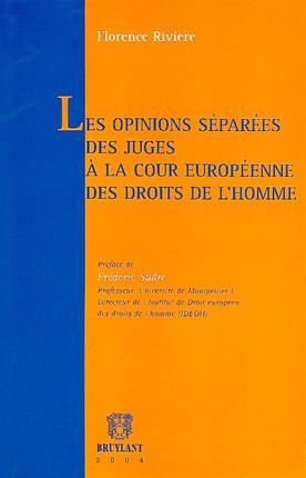 Les opinions séparées des juges à la Cour européenne des droits de l'homme