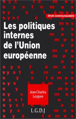Les politiques internes de l'Union européenne