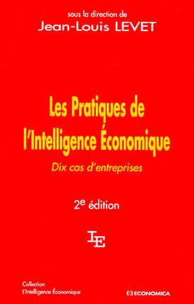 Les pratiques de l'intelligence économique