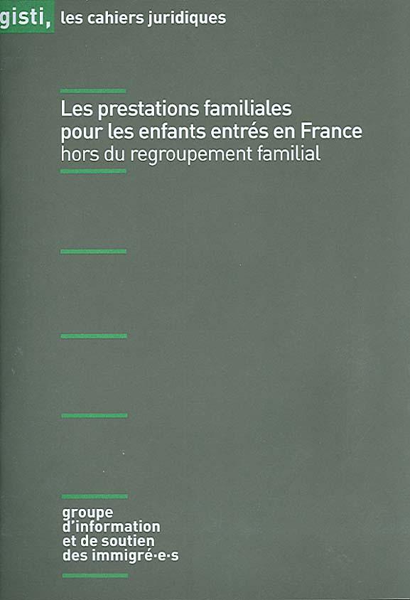 Les prestations familiales pour les enfants entrés en France hors du regroupement familial