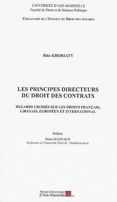Les principes directeurs du droit des contrats