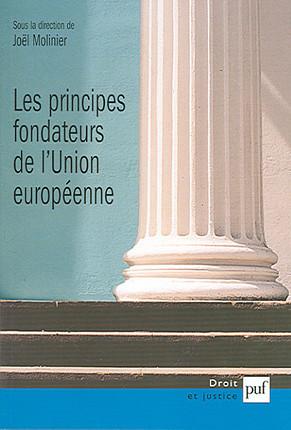 Les principes fondateurs de l'Union européenne