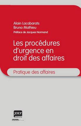Les procédures d'urgence en droit des affaires
