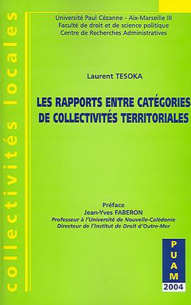 Les rapports entre catégories des collectivités territoriales