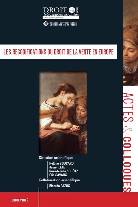 Les recodifications du droit de la vente en Europe