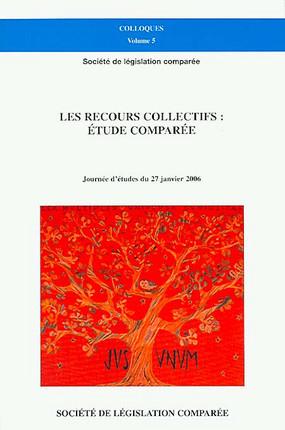 Les recours collectifs : étude comparée