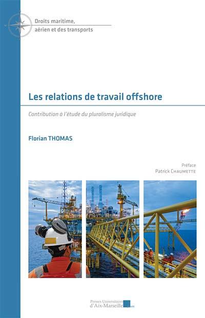 Les relations de travail offshore