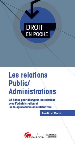 [EBOOK] Les relations Public/Administrations