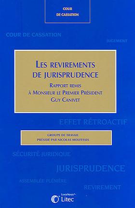 Les revirements de jurisprudence