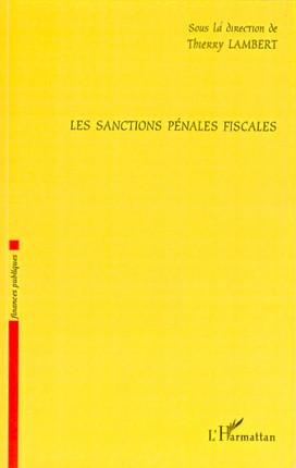 Les sanctions pénales fiscales