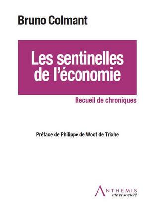 Les sentinelles de l'économie