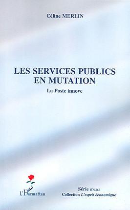 Les services publics en mutation
