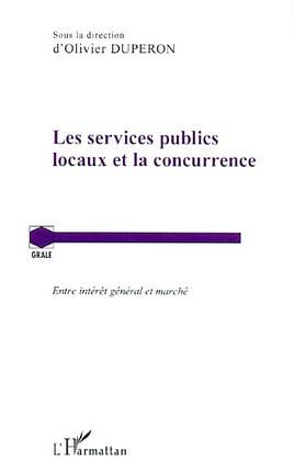 Les services publics locaux et la concurrence