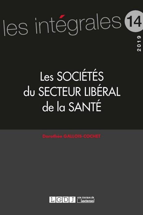 Les sociétés du secteur libéral de la santé