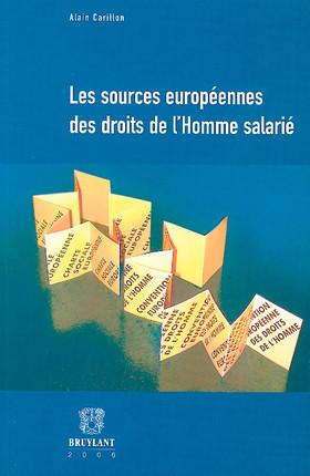 Les sources européennes des droits de l'homme salarié