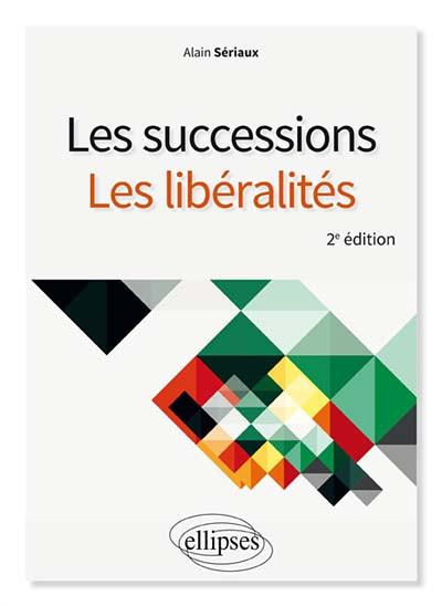 Les successions - Les libéralités