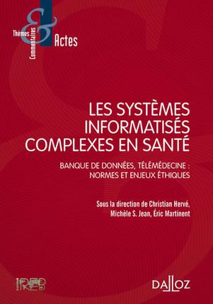 Les systèmes informatisés complexes en santé