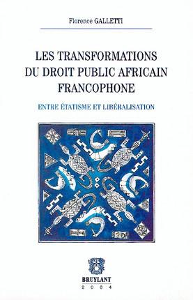 Les transformations du droit public africain francophone