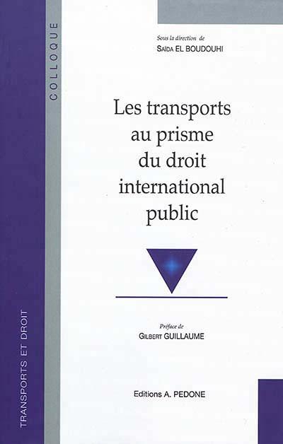 Les transports au prisme du droit international public