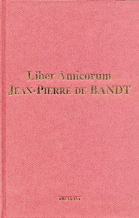 Liber Amicorum Jean-Pierre de Bandt