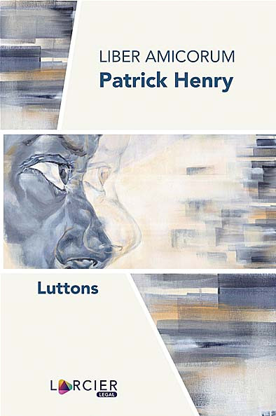 Liber amicorum Patrick Henry