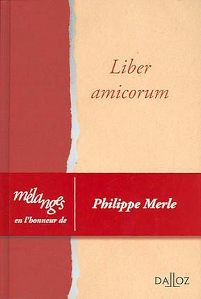 Liber amicorum Philippe Merle