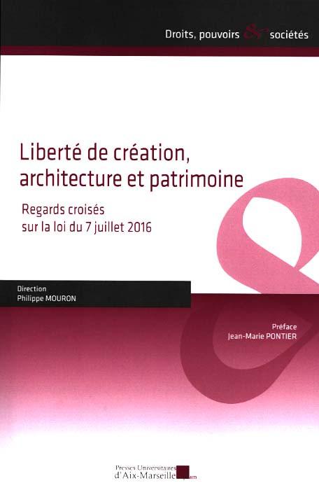 Liberté de création, architecture et patrimoine