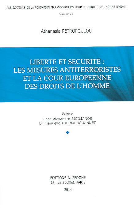 Liberté et sécurité : les mesures antiterroristes et la Cour europénne des droits de l'homme
