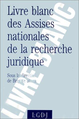 Livre blanc des Assises nationales de la recherche juridique