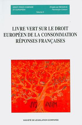 Livre vert sur le droit européen de la consommation : réponses françaises N°5