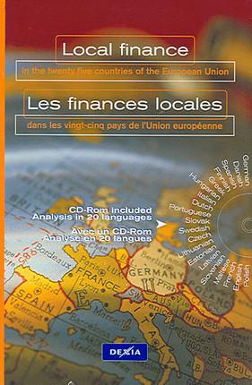 Local finance in the twenty five countries of the European Union (1 book + 1 CD-Rom) - Les finances locales dans les vingt-cinq pays de l'Union européenne (1 livre + 1 CD-Rom)