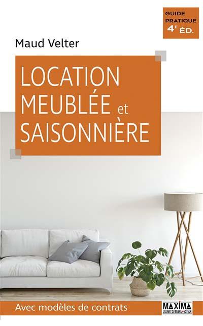 Location Meublée Et Saisonnière   M. Velter   Maxima   Laurent Du Mesnil  Editeur   9782840019183   Lgdj.fr