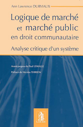 Logique de marché et marché public en droit communautaire