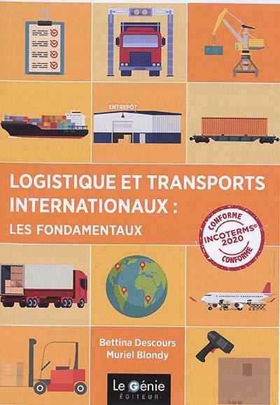 Logistique et transports internationaux : les fondamentaux