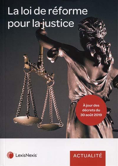 Loi de réforme pour la justice