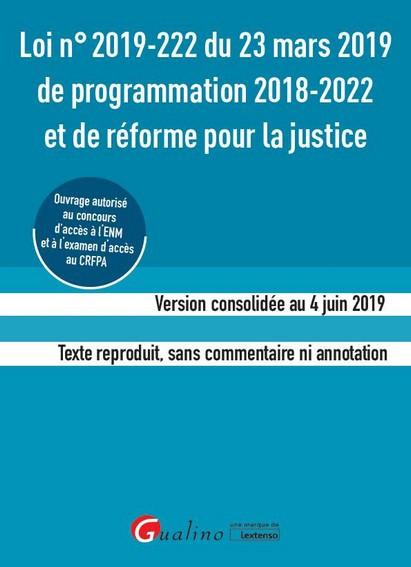 Loi n° 2019-222 du 23 mars 2019 de programmation 2018-2022 et de réforme de la justice (ENM-CRFPA)
