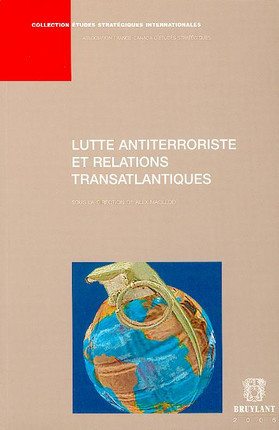 Lutte antiterroriste et relations internationales