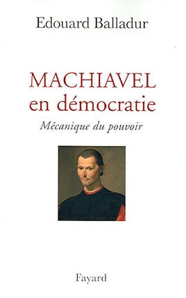 Machiavel en démocratie