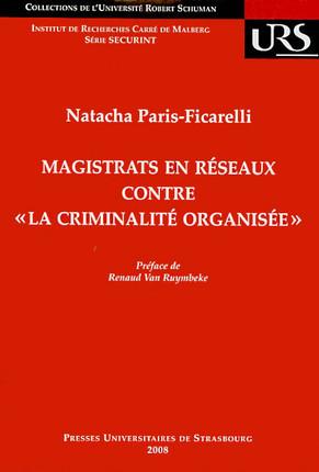 """Magistrats en réseaux contre """"la criminalité organisée"""""""