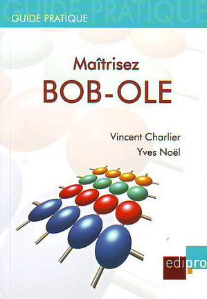 Maitriser BOB-OLE