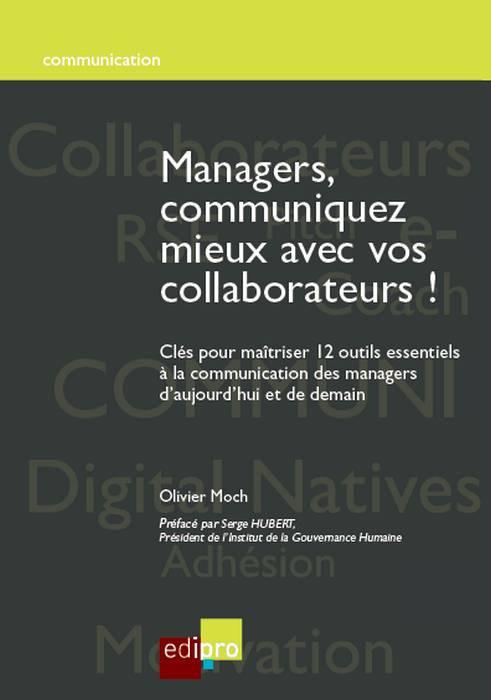 Managers, communiquez mieux avec vos collaborateurs!