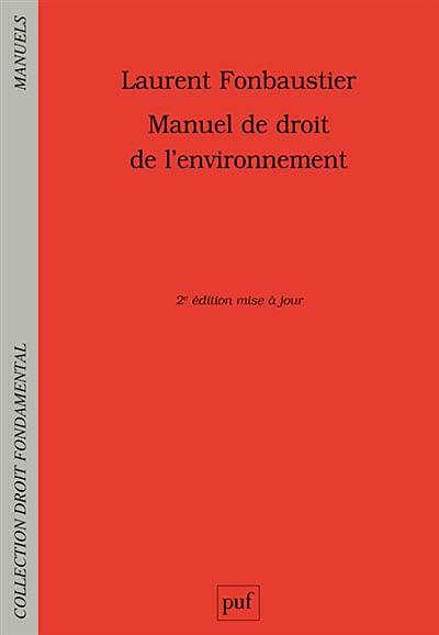 Manuel de droit de l'environnement