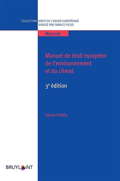Manuel de droit européen de l'environnement et du climat