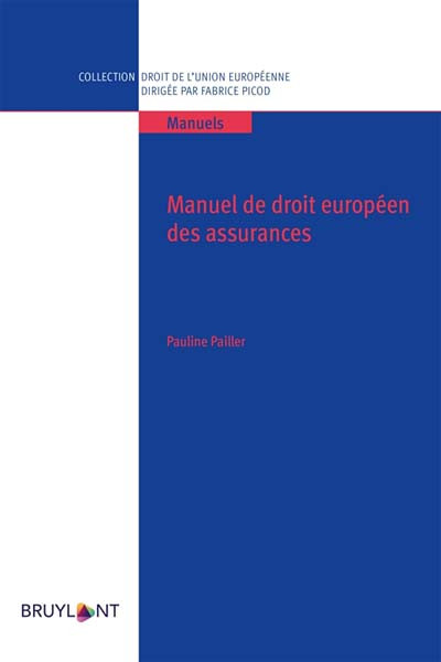 Manuel de droit européen des assurances