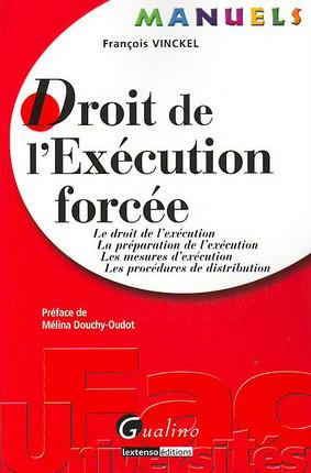 Manuel - Droit de l'exécution forcée