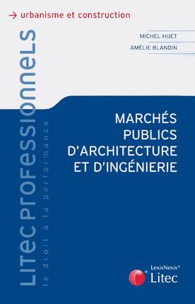 Marchés publics d'architecture et d'ingénierie
