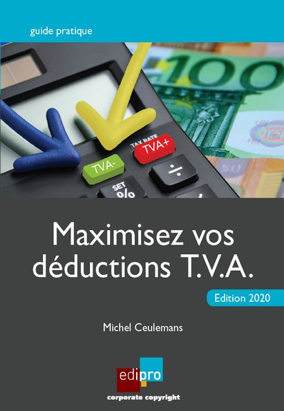 Maximisez vos déductions T.V.A. 2020