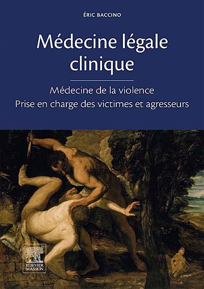 Médecine légale clinique