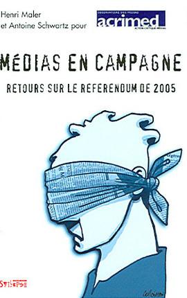 Médias en campagne