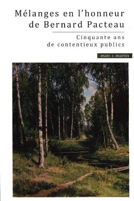 Mélanges en l'honneur de Bernard Pacteau